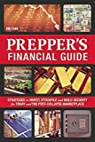 img - for The Prepper's Financial Guide: Strategies to Invest, Stockpile and Build Security for Today and the Post-Collapse Marketplace book / textbook / text book