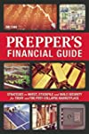 The Prepper's Financial Guide: Strate...