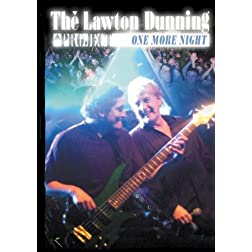 The Lawton Dunning Project One More Night