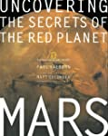 Mars: Uncovering the Secrets of the R...