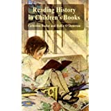 Reading History in Children's Booksby Dr Catherine Butler