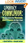 Unholy Communion: The Alien Abduction...