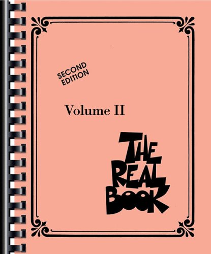 The Real Book - Volume II (C Instruments): C Instruments 2nd Edition (Fake Book)