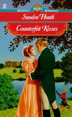 Counterfeit Kisses (Signet Regency Romance), Sandra Heath