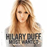 Hilary Duff Most Wanted [Australian Import]