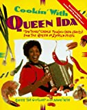 Cookin' with Queen Ida, Revised 2nd Edition: Bon Temps Creole Recipes (and Stories) from the Queen of Zydeco Music (0761500065) by Ida Guillory