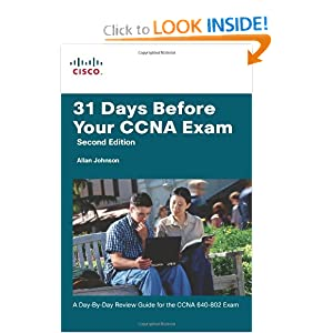 Days Before Your CCNA Exam: Day-By-Day Review Guide 640-802 Exam, Edition