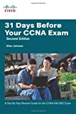 51ZZHzWVuGL. SL160  Top 5 Books of CCNA Computer Certification Exams for March 13th 2012  Featuring :#4: 31 Days Before Your CCNA Exam: A day by day review guide for the CCNA 640 802 exam (2nd Edition)