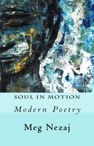 Soul In Motion: Modern Poetry