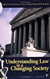 img - for Understanding Law in a Changing Society book / textbook / text book