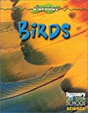 Birds (Discovery Channel School Science) (0836832108) by Ciovacco, Justine