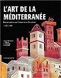 echange, troc Collectif - Art de la Méditerranée (Ancien prix Editeur : 45 Euros)