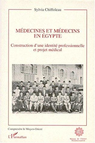 medecines-et-medecins-en-egypte-construction-dune-identite-professionnelle-et-projet-medical