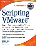 echange, troc Al Muller - Scripting Vmware Power Tools: Automating Virtual Infrastructure Administration