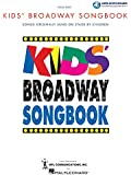 Kids' Broadway Songbook (Book/Online Audio) (Vocal Collection)