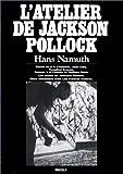 echange, troc Hans Namuth, Jackson Pollock - L'atelier de Jackson Pollock