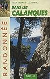 echange, troc Alexis Lucchesi, Josiane Alor-Tréboutte - Randonnées pédestres dans les Calanques : Les îles Canaille - Soubeyrane - Saint-Cyr - Carpiagne