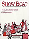 Show Boat Vocal Selection See 313015 (Song Book)