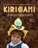 Kirigami Jewish Holidays (Kirigami Craft Books)
