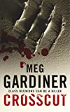 Meg Gardiner Crosscut (Evan Delaney Mysteries)