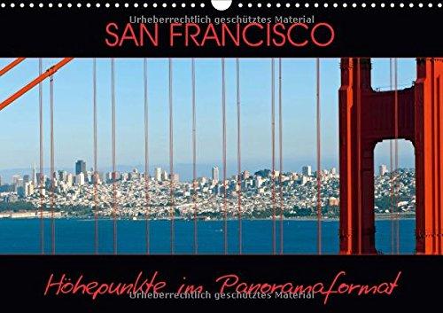san-francisco-hohepunkte-im-panoramaformat-wandkalender-2017-din-a3-quer-bekannte-sehenswurdigkeiten