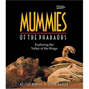 Mummies of the Pharaohs: Exploring the Valley of the Kings (National Geographic Investigat)