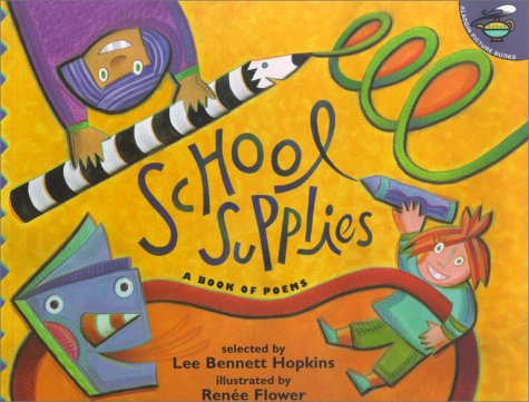 School Supplies: A Book Of Poems (Aladdin Picture Books)