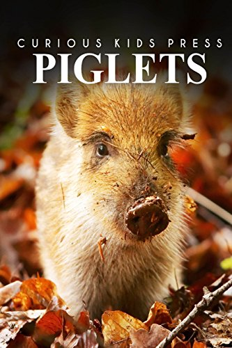 Piglets - Curious Kids Press