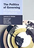 img - for The Politics Of Governing: A Comparative Introduction book / textbook / text book