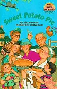 Sweet Potato Pie (Step-Into-Reading, Step 1) by Anne Rockwell
