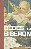 echange, troc Marie-Claude Delhaye, Jean-Paul Morel - Bébés au biberon
