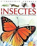 echange, troc Émilie Beaumont - Les Insectes : Pour les faire connaître aux enfants