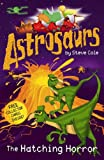 The Astrosaurs 2: Hatching Horror