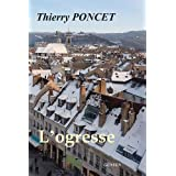 L&#39;ogressepar Thierry PONCET