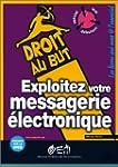 Exploitez votre messagerie �lectronique