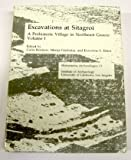 Excavations at Sitagroi, A Prehistoric Village in Northeast Greece, Volume 1 (MONUMENTA ARCHAEOLOGICA) (0917956516) by Elster, Ernestine