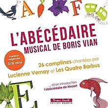 L'Abécédaire musical de Boris Vian | Livre audio Auteur(s) : Boris Vian Narrateur(s) : Lucienne Vernay