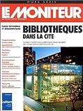 Bibliothèques dans la cité : guide technique et réglementaire