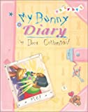 My Bunny Diary (158717118X) by Dockray, Tracy Arah