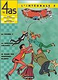 Les 4 As : L'Intégrale, tome 5 : La Bombe F - La Saucisse volante - Le Gang des chapeaux blancs