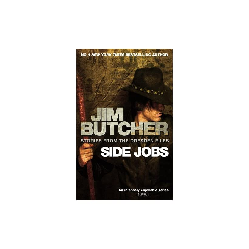 Side Jobs Stories from the Dresden Files Jim Butcher