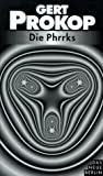 Die Phrrks - Gert Prokop
