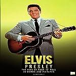 Elvis Presley: The King of Rock 'N' Roll | Adam Powley, Go Entertain