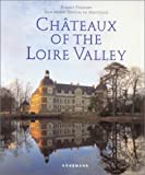 img - for Chateaux of the Loire book / textbook / text book