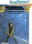 Thorgal, tome 7 : L'Enfant des �toiles