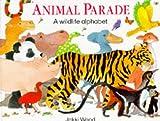Animal Parade: A Wildlife Alphabet