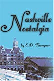 Nashville Nostalgia (0974432237) by E. D. Thompson
