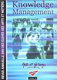 echange, troc Collectif - Knowledge management : Revue annuelle des élèves des Arts et Métiers