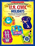 Leveled Read-Aloud Plays: U.S. Civic Holidays: 5 Short Plays with Multi-Leveled Reading Parts to Build Fluency-and Engage All Students (0439582881) by Wolf, Joan