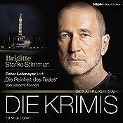 Die Reinheit des Todes (Brigitte Edition Krimis - Gefährlich nah) | Vincent Kliesch